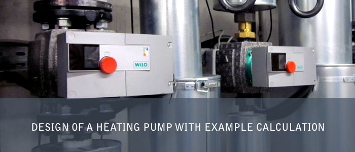Design of a heating pump with example calculation