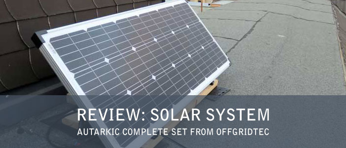 Review: Solar System Autarkic Complete Set from Offgridtec
